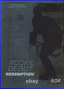 2003-04 In The Game Action Rookie Debut Redemption Card #604
