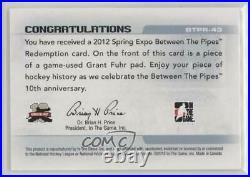 2012 ITG Between the Pipes Spring Expo Redemption Prizes Game-Used Grant Fuhr