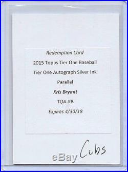 2015 Tier One Kris Bryant Silver Ink Auto Redemption Cubs /10