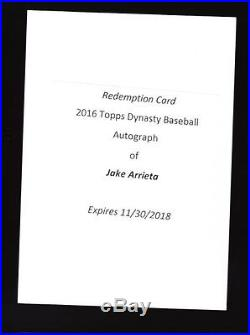 2016 TOPPS DYNASTY BASEBALL JAKE ARRIETA AUTO REDEMPTION #'d TO 10, 5, 1/1