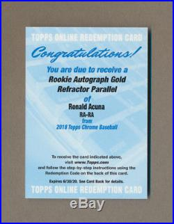 2018 Topps Chrome Gold Refractor Ronald Acuna Autograph AUTO Redemption UNUSED