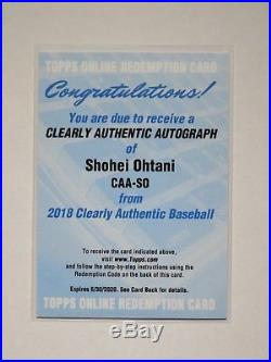 SHOHEI OHTANI 2018 Topps Clearly Authentic Auto RC Rookie Redemption Card SSP